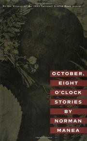 """OCTOBER, EIGHT O'CLOCK"" by Norman Manea"