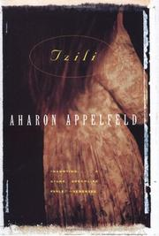 TZILI: The Story of a Life by Aharon Appelfeld