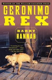 GERONIMO REX by Barry Hannah