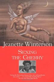 SEXING THE CHERRY by Jeanette Winterson