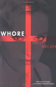 WHORE by Nelly Arcan