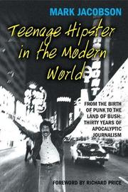 TEENAGE HIPSTER IN THE MODERN WORLD by Mark Jacobson