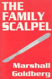 THE FAMILY SCALPEL by Marshall Goldberg