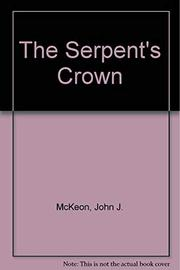THE SERPENT'S CROWN by John McKeon
