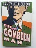THE GOMBEEN MAN by Randy Lee Eickhoff
