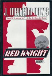 RED KNIGHT by J. Madison Davis