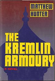 THE KREMLIN ARMOURY by Matthew Hunter