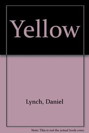 YELLOW by Daniel Lynch