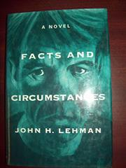 FACTS AND CIRCUMSTANCES by John H. Lehman