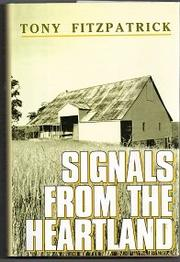 SIGNALS FROM THE HEARTLAND by Tony Fitzpatrick