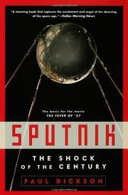 SPUTNIK by Paul Dickson