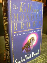 THE KILLING OF MONDAY BROWN by Sandra West Prowell