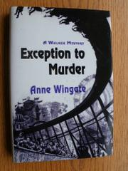 EXCEPTION TO MURDER by Anne Wingate