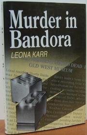 MURDER IN BANDORA by Leona Karr