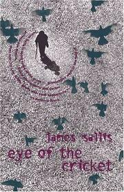 EYE OF THE CRICKET by Jim Sallis