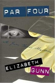 PAR FOUR by Elizabeth Gunn