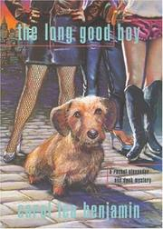 THE LONG GOOD BOY by Carol Lea Benjamin