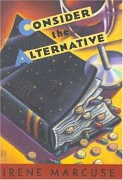 CONSIDER THE ALTERNATIVE by Irene Marcuse