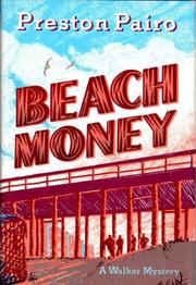 BEACH MONEY by Preston Pairo
