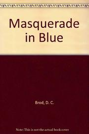 MASQUERADE IN BLUE by D.C. Brod