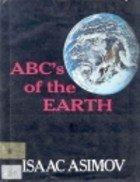 ABC's OF THE EARTH by Isaac Asimov