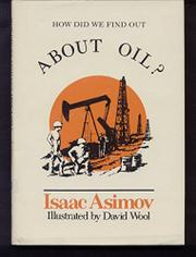 HOW DO WE FIND OUT ABOUT OIL? by Isaac Asimov