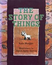 THE STORY OF THINGS by Kate Morgan