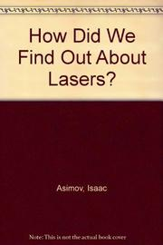 HOW DID WE FIND OUT ABOUT LASERS? by Isaac Asimov
