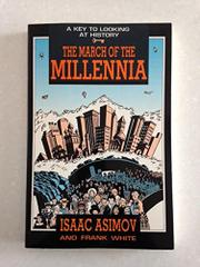 THE MARCH OF THE MILLENNIA by Isaac Asimov