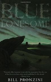 BLUE LONESOME by Bill Pronzini