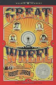THE GREAT WHEEL by Robert Lawson