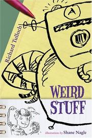 WEIRD STUFF by Richard Tulloch