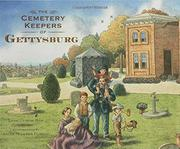 THE CEMETERY KEEPERS OF GETTYSBURG by Linda Oatman High