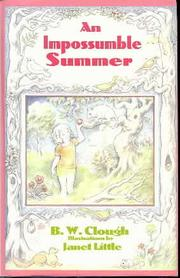 AN IMPOSSUMBLE SUMMER by B.W. Clough