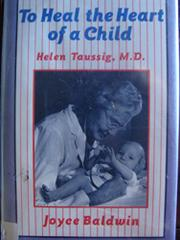 TO HEAL THE HEART OF A CHILD by Joyce Baldwin