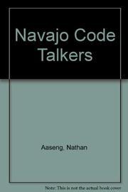 NAVAJO CODE TALKERS by Nathan Aaseng
