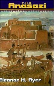 THE ANASAZI by Eleanor H. Ayer