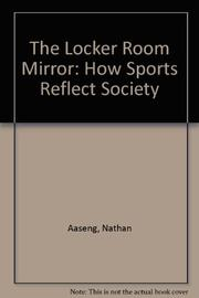 THE LOCKER ROOM MIRROR by Nathan Aaseng