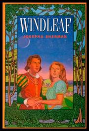 WINDLEAF by Josepha Sherman