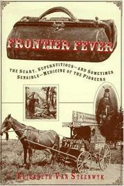 FRONTIER FEVER by Elizabeth Van Steenwyk