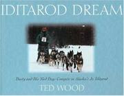 IDITAROD DREAM by Ted Wood