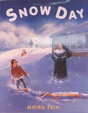 SNOW DAY by Moira Fain