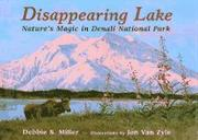 DISAPPEARING LAKE by Debbie S. Miller