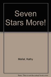 SEVEN STARS MORE! by Kathy Mallat