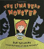 THE LIMA BEAN MONSTER by Dan Yaccarino