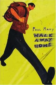 WALK AWAY HOME by Paul Many