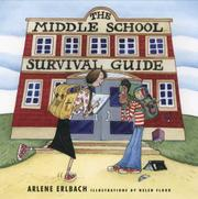 THE MIDDLE SCHOOL SURVIVAL GUIDE by Arlene Erlbach