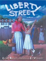 LIBERTY STREET by Candice Ransom