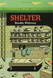 SHELTER by Benette Whitmore