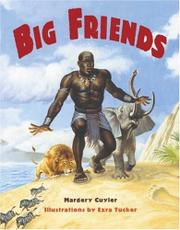 BIG FRIENDS by Margery Cuyler